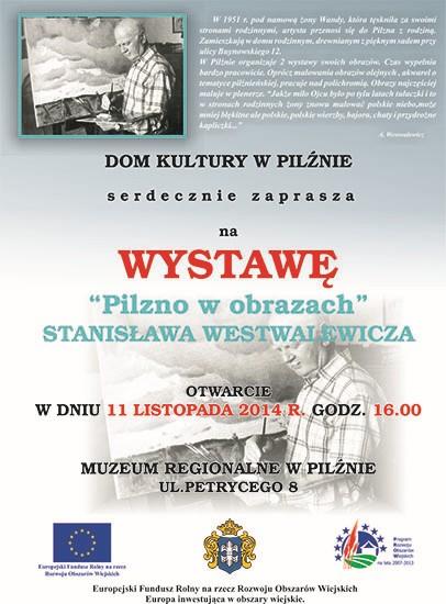 Wystawa PILZNO W OBRAZACH Stanisława Westwalewicza